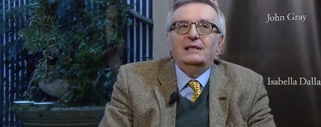 """Intervista al filosofo inglese John Gray: """"La storia procede per cicli di civilizzazione e barbarie"""""""